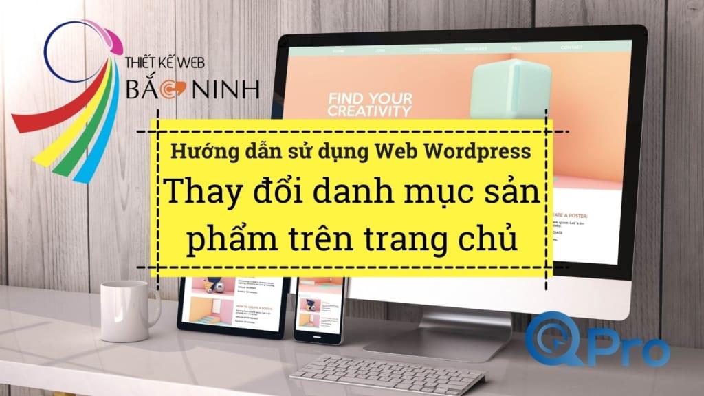 Qpro huong dan su dung web wordpress huong dan thay doi danh muc san pham tren trang chu