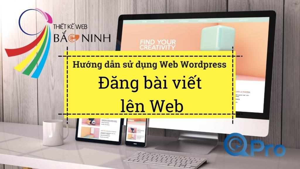 Qpro huong dan su dung web wordpress huong dan dang bai viet len web