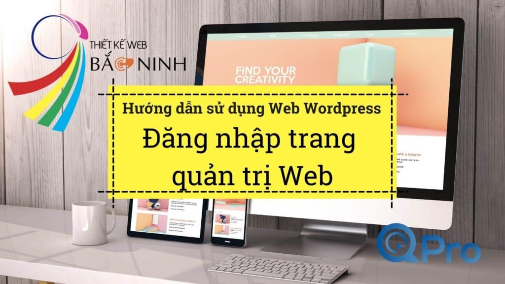 Qpro huong dan su dung web wordpress huong dan dang nhap trang quan tri web