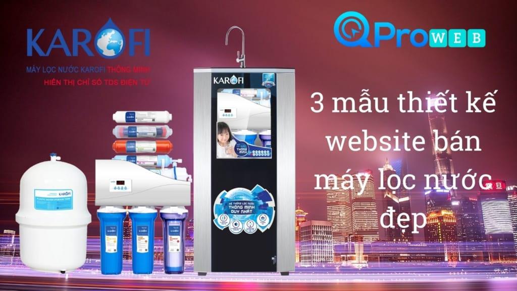 3 mẫu thiết kế website bán máy lọc nước đẹp tại Bắc Ninh Qproweb